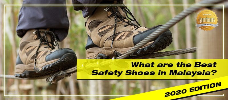 best-safety-shoes-in-malaysia