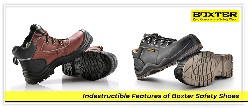 indestructible-features-of-boxter-safety-shoes