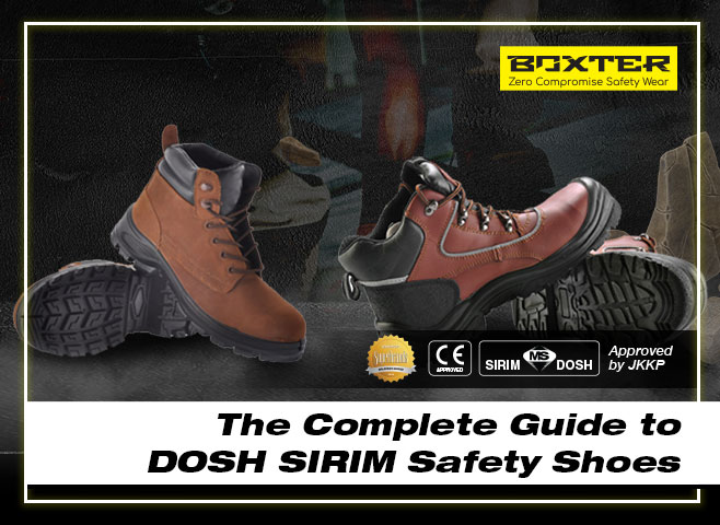 the-complete-guide-to-dosh-sirim-safety-shoes