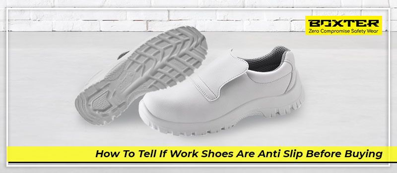 how-to-tell-if-work-shoes-are-anti-slip-before-buying