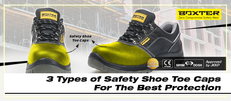3-types-of-safety-shoe-toe-caps-for-the-best-protection